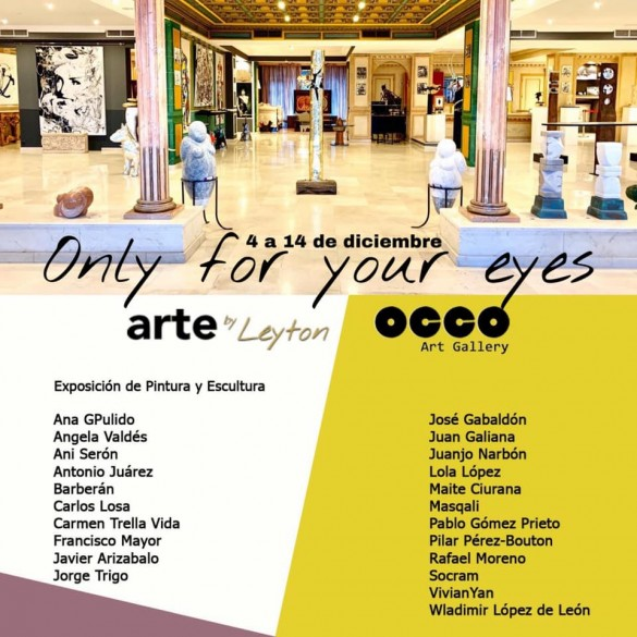 Only for your eyes - Galería de Arte